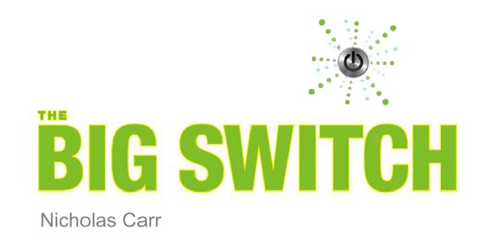 [Book Review] The Big Switch by Nicholas Carr feature image